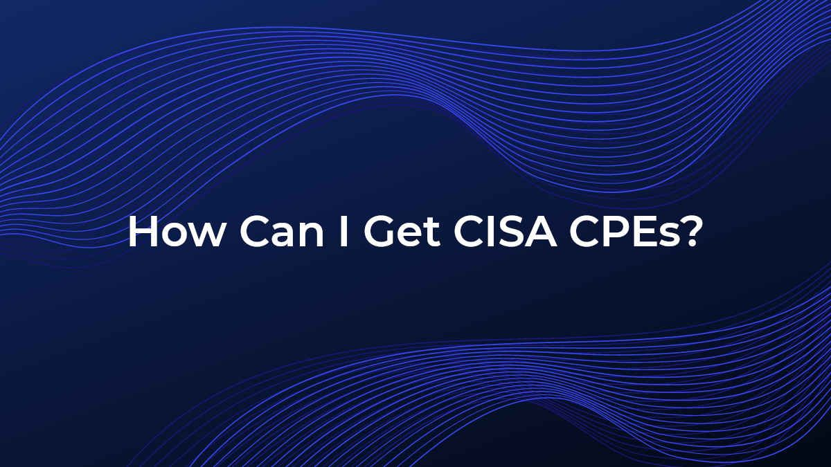 how-can-i-get-cisa-cpes?