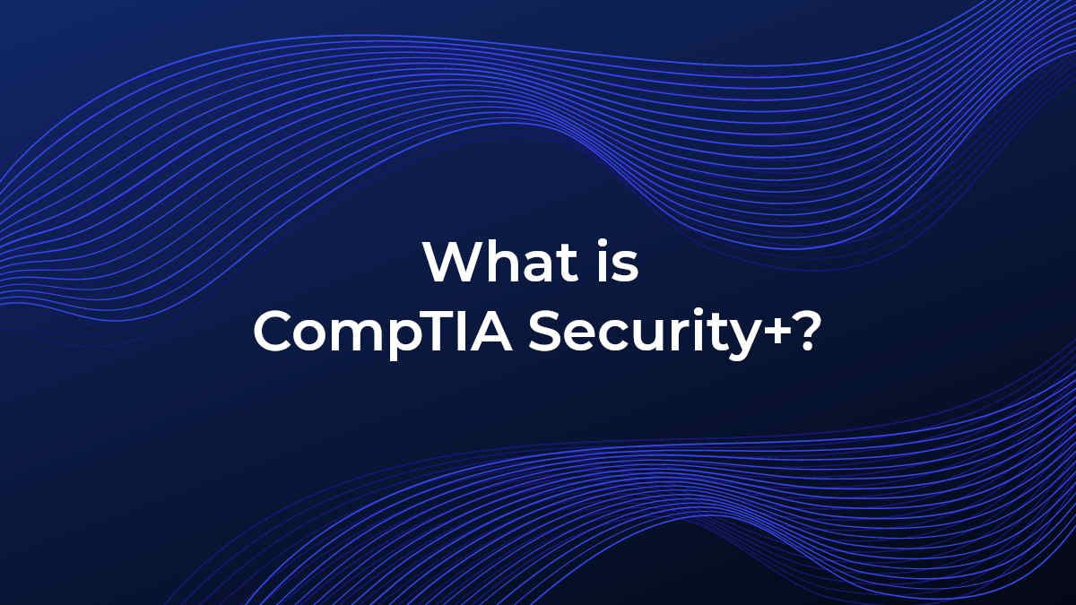 what-is-comptia-security-plus