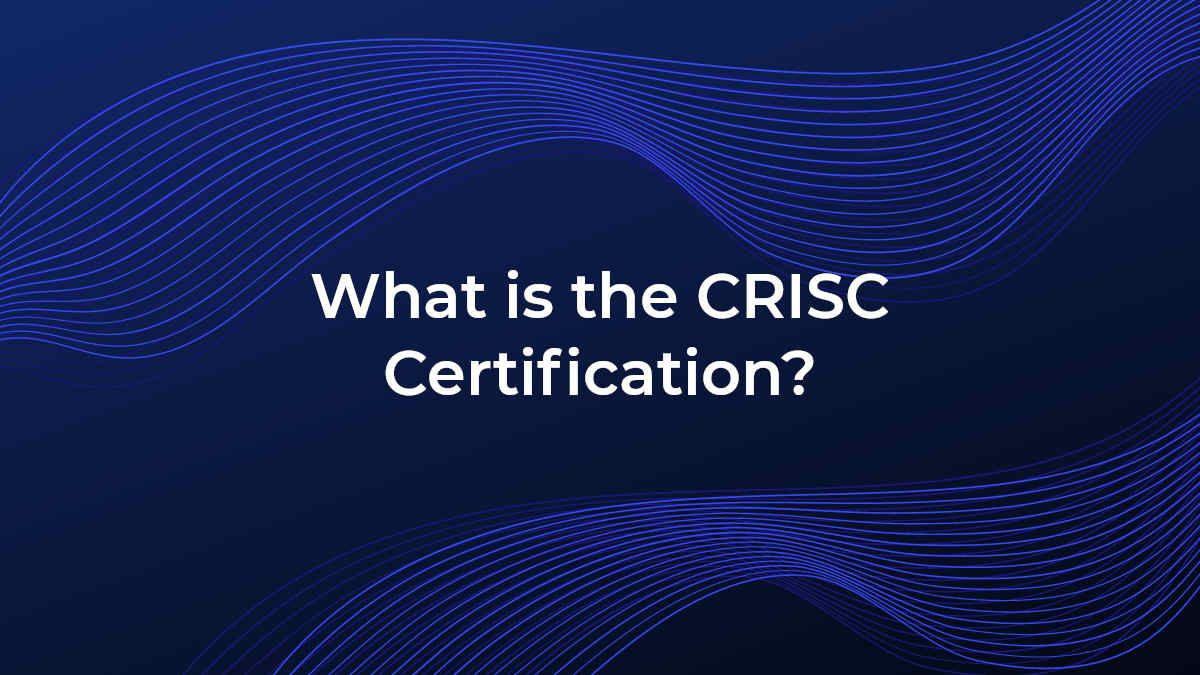 what-is-the-crisc-certification